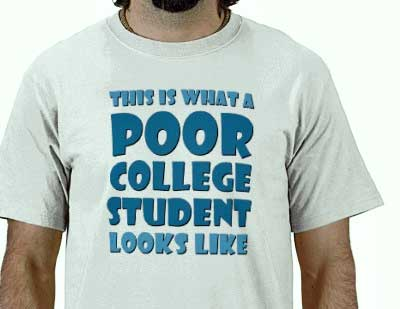 What a poor college student looks like!