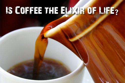 elixir of life Is Coffee the Elixir of Life?